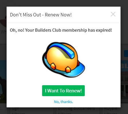 Builders Club Membership For Roblox Builders Club Expired Popup Appears Too Frequently Website Bugs Roblox Developer Forum